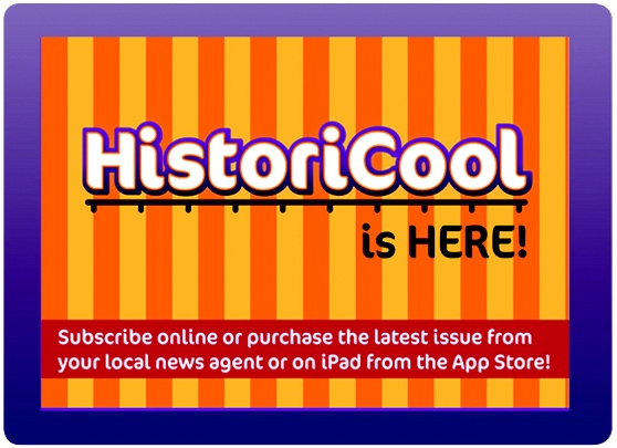 HistoriCool - magazine subscription. A magazine for 8-14yr olds. $42 for a yearly subscription, even cheaper for school  bulk subscriptions. Check out the site.