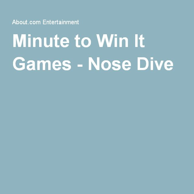 Minute to Win It Games - Nose Dive