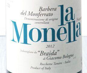 Barbera La Monella, Braida - Piemonte | Marzo 2014