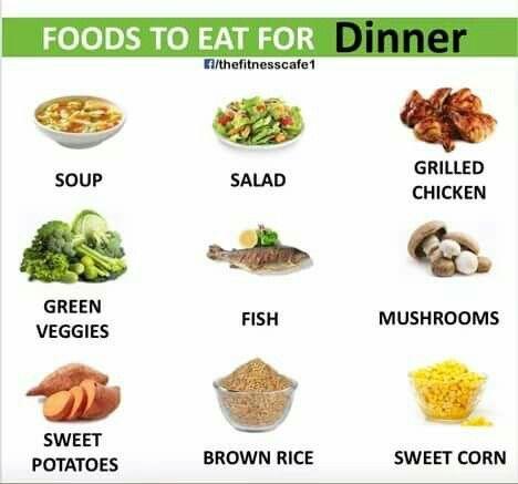 Foods for DINNER