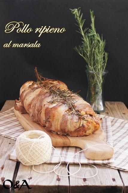 Olio e Aceto: Ricetta pollo ripieno al marsala con canelles di purè grezzo