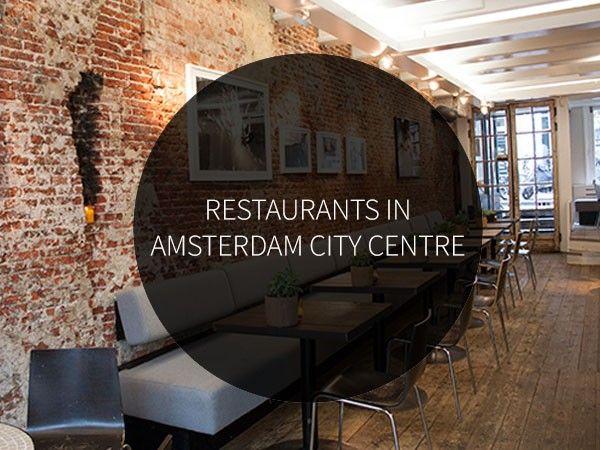 restaurants in amsterdam city centre