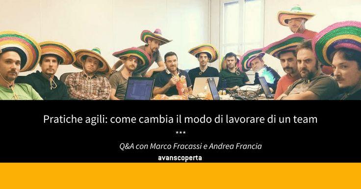 Marco Fracassi e Andrea Francia ci raccontano le loro esperienze con le pratiche agili, come cambia il modo di lavorare di un team agile e cos'è ScuolaXP.