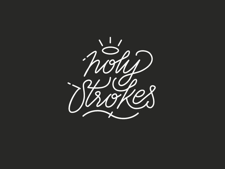HOLY STROKES!