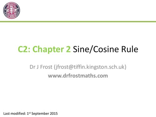C2 - Chapter 2- Sine and Cosine Rule