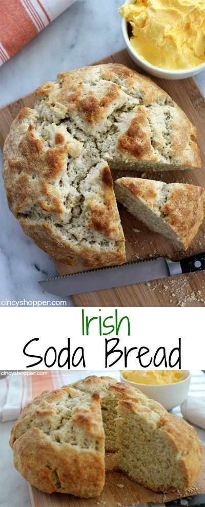 Irish Soda Bread- Great with any meal but an essential side with any St. Patrick's Day  meal. Sure to please all at breakfast with jam and then butter for lunch or dinner.