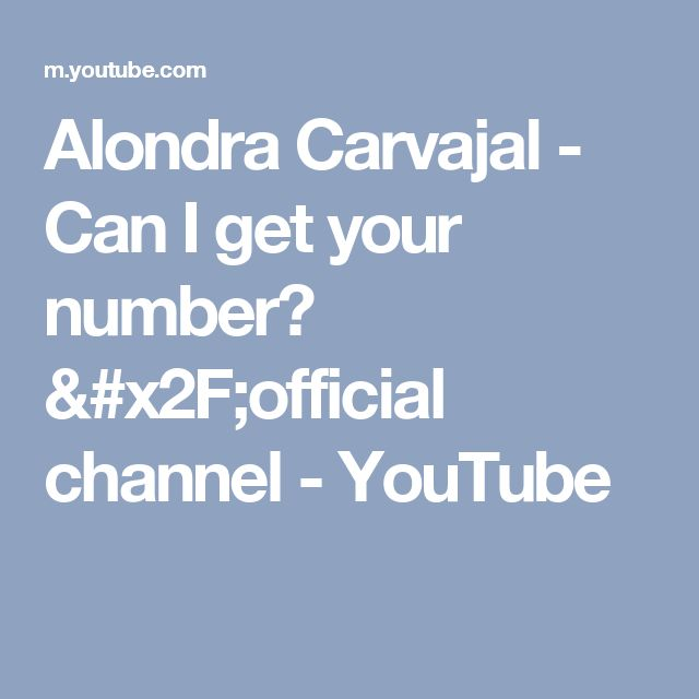 Alondra Carvajal - Can I get your number? /official channel - YouTube