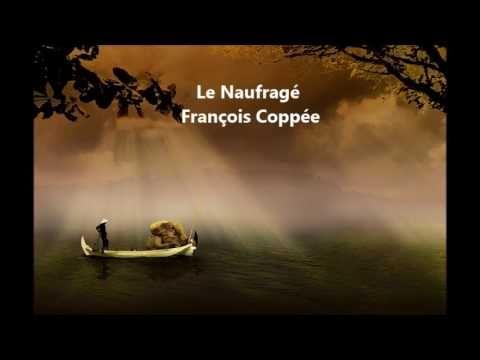 Le Naufragé - François Coppée - Poème audio - YouTube