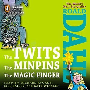 The Twits, the Minpins & the Magic Finger