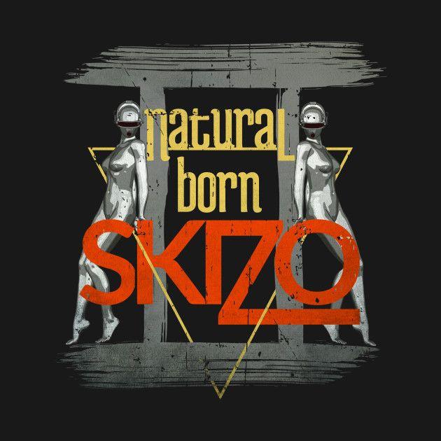 Check out this awesome 'Gemini+-+Natural+Born+Skizo' design on @TeePublic!
