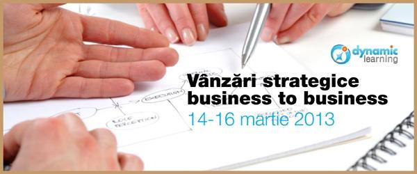VANZARI STRATEGICE BUSINESS TO BUSINESS (B2B) | Business Edu Network