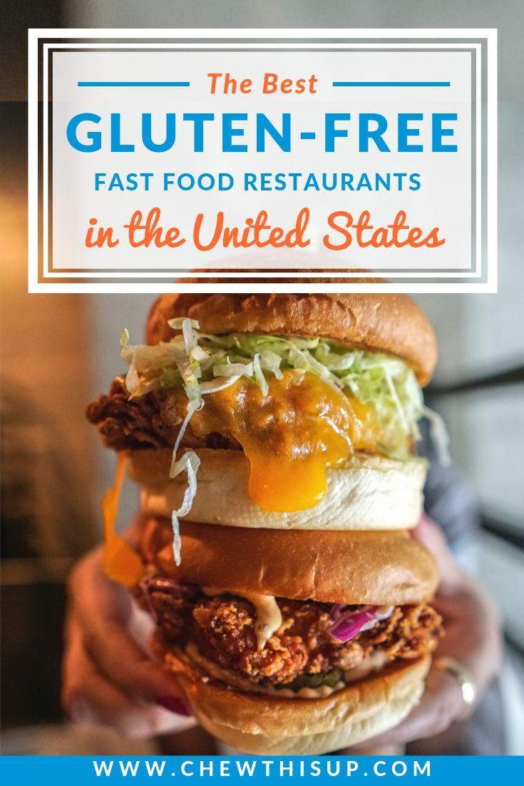 Gluten Free Healthy Fast Food Options Restaurants Gluten Free
