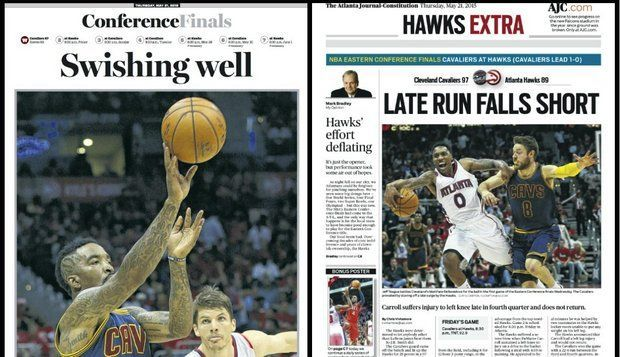 Compare front pages of Plain Dealer, Atlanta Journal-Constitution after Cleveland Cavaliers' Game 1 win