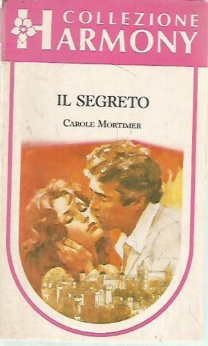 H23-Harmony-Collezione-366-Il-segreto-Carole-Mortimer-1986