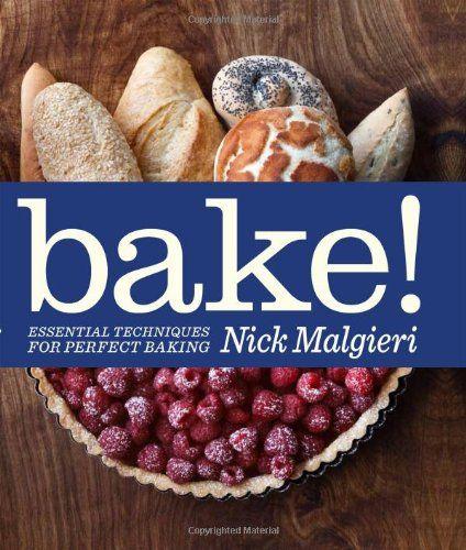 Bake!: Essential Techniques for Perfect Baking by Nick Malgieri http://www.amazon.co.uk/dp/1856269183/ref=cm_sw_r_pi_dp_502Kub14GVYAG