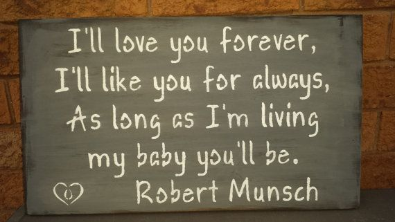 LOVE YOU FOREVER Sign/Child's Room Sign/Nursery by kimburcreations