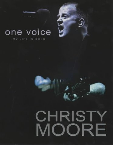One Voice: My Life In Song by Christy Moore