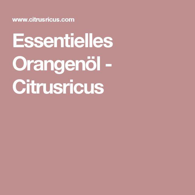 Essentielles Orangenöl - Citrusricus