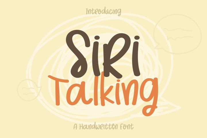 Siri Talking Text Font Hand Lettering Handwriting Otf Ttf Round Handcrafted Friendly Handwritten Fonts Font Bundles Fonts