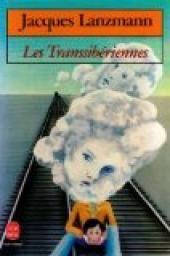 Les Transsibériennes par Jacques Lanzmann