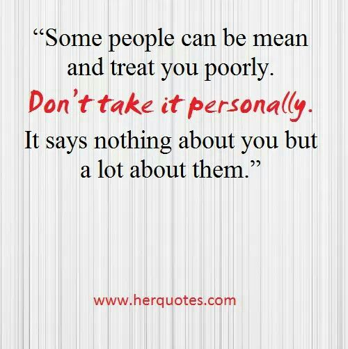 17 Best Ideas About Mean People Sayings On Pinterest