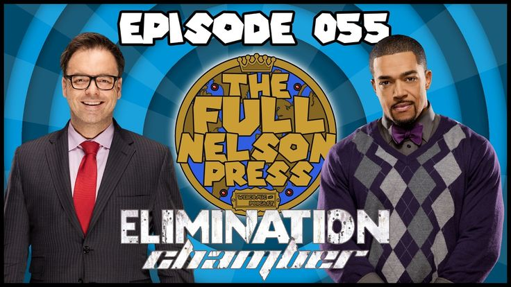 This week on The Full Nelson Press Podcast Brandon & Pete review the 2017 WWE #EliminationChamber PPV, try to understand the WWE Creative disconnect with #DolphZiggler, how is #DavidOtung still on the commentary table, the Chamber loses some weight, and it's #TotalBellas vs. #TotalDivas!?  TFNP Podcast #55: https://youtu.be/XZ9gccmTPfA Subscribe to our YouTube Channel: https://goo.gl/WXbaj2 Find more at: http://TheFullNelsonPress.com #WWE #RAW #SmackDown #SDLive #Wrestling #Podcast #YouTube…