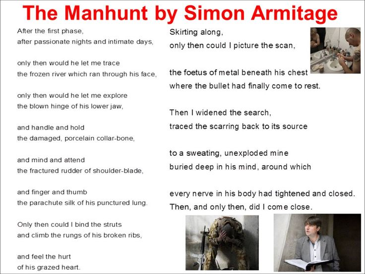 poem and person simon armitage 'the manhunt' by simon armitage  soldier returning home to his loved one as a different person from when  the way simon armitage had written his poem,.