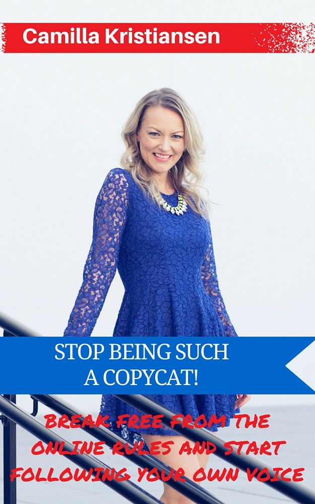 """Stop being such a copycat! Break free from the online rules and start following your own voice  """"Time is come for a change in the online community. We are sick and tired of following the rules of the internet. It's time for you to step it up and be yourself in anyway you can. Make more money, have fun and be yourself every single day. This book is for you if you are a female entrepreneur who want to be unique and sell straight from your heart""""."""
