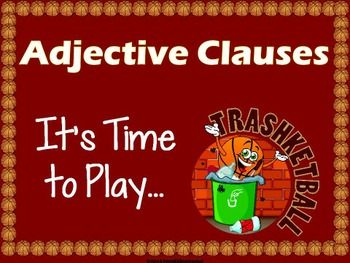 My newest Trashketball Game - Adjective Clauses