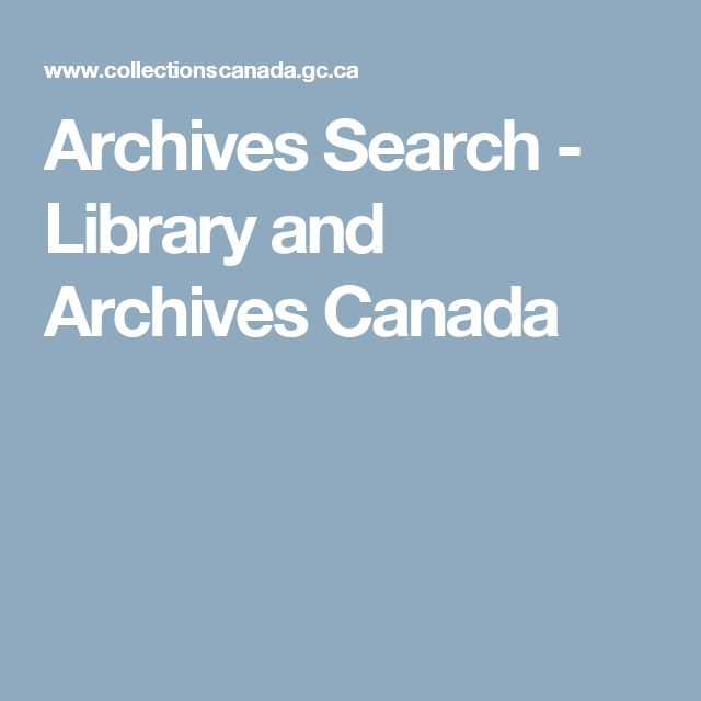 Archives Search - Library and Archives Canada