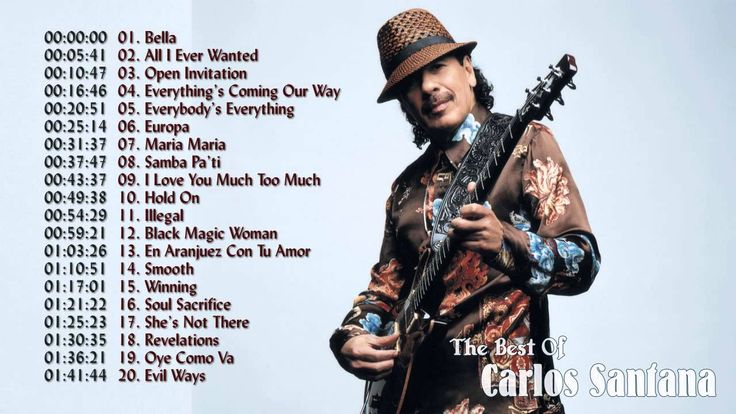 Carlos Santana Greatest Hits (Full 2015) - The Best Of Carlos Santana Veröffentlicht am 21.03.2015 Carlos Santana Greatest Hits (Full 2015) The Best Of Carlos Santana 00:00 1. Bella 05:41 2. All I Ever Wanted 10:47 3. Open Invitation 16:46 4. Everything's Coming Our Way 20:51 5. Everybody's Everything 25:14 6. Europa 31:37 7. Maria Maria 37:47 8. Samba Pa'ti 43:37 9. I Love You Much Too Much 49:38 10. Hold On 54:29 11. Illegal 59:21 12. Black Magic Woman 1:03:26 13. En Aranjuez Con Tu Amor…