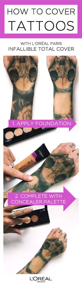 How to cover tattoos using new Infallible Total Cover foundation & concealer. First apply an even layer of foundation, then apply concealer on top.