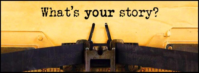 What's Your Story? Make it Count!