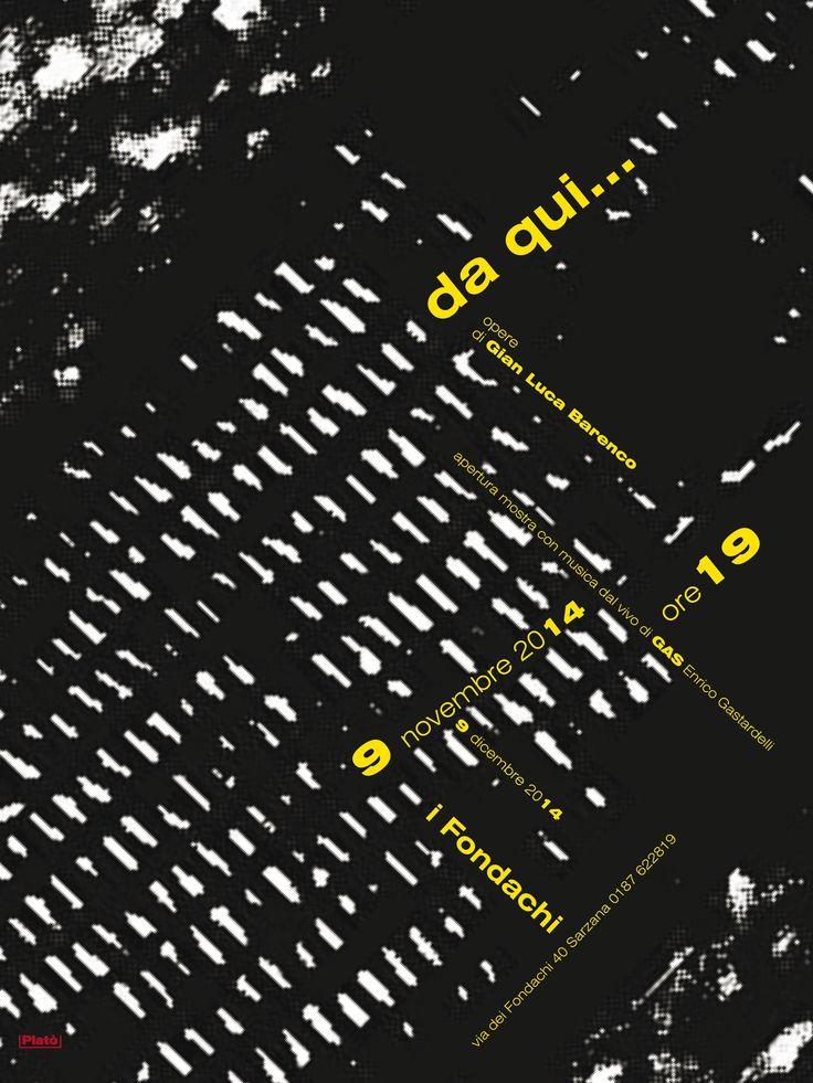 Da qui… Opere di Gian Luca Barenco con musica dal vivo di Enrico GAS Gastardelli graphic Platò