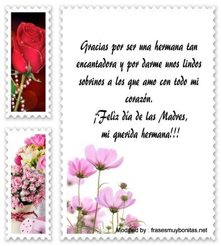 descargar frases bonitas para el dia de la Madre,descargar frases para el dia de la Madre,descargar imàgenes para el dia de la Madre: http://www.frasesmuybonitas.net/frases-por-el-dia-de-la-madre-para-mi-hermana/