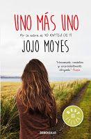 *El Final de la Historia: 'Después de ti', la esperada continuación de 'Yo antes de ti' de Jojo Moyes por fin en español