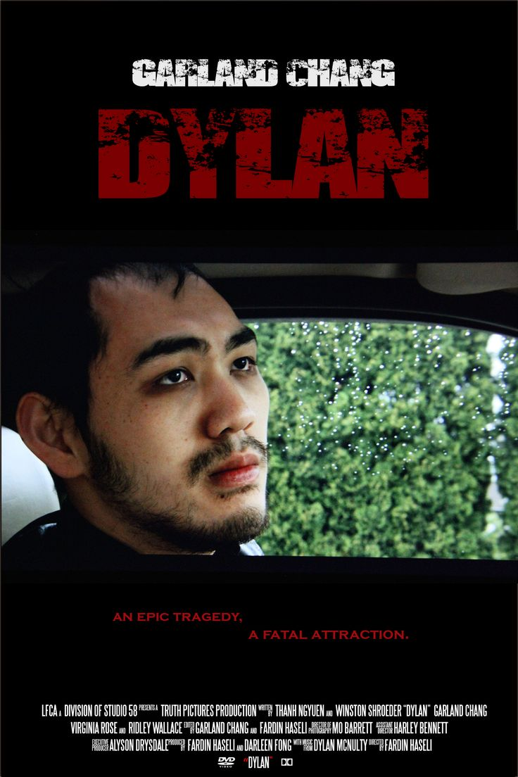 """""""Dylan"""" 2014  A film I did cinematography for, and made the poster of.  Director: Fardin Haseli Writers: Thanh Nguyen, Winston Shroeder DP: Mo Barrett"""