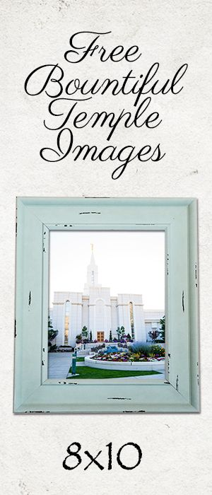 Free Bountiful Temple Images and Quote  #printable