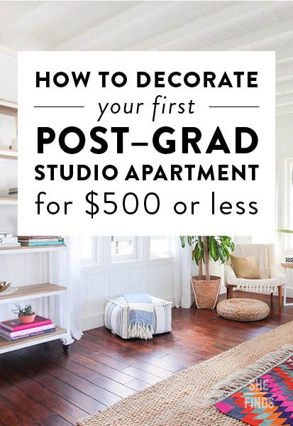 How To Decorate Your First Post Grad Studio Apartment For $500 Or Less |  Tips/Advice | Pinterest | Studio Apartment, Apartments And Decorating