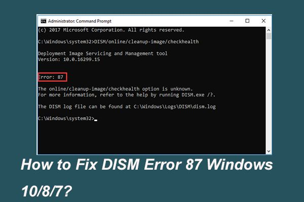 Full Solved 6 Solutions To Dism Error 87 Windows 10 8 7 Best