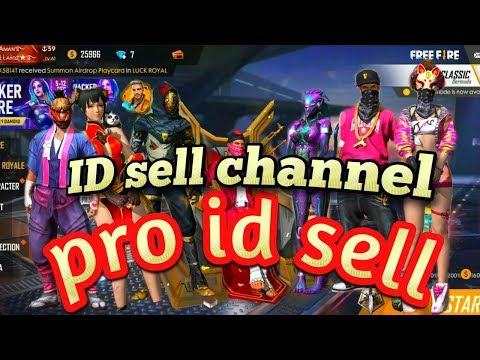 Free Fire Id Sell Best Account Pro Player Id Sell Old Player I D Sell New Video 2019 Youtube In 2020 Video Olds Luck