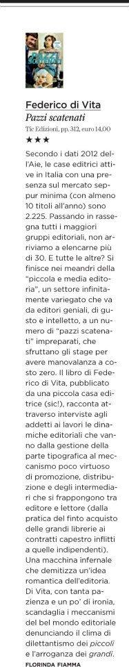 """Florinda Fiamma recensisce la seconda edizione di """"Pazzi scatenati"""" su «Rolling Stone» del marzo 2013."""