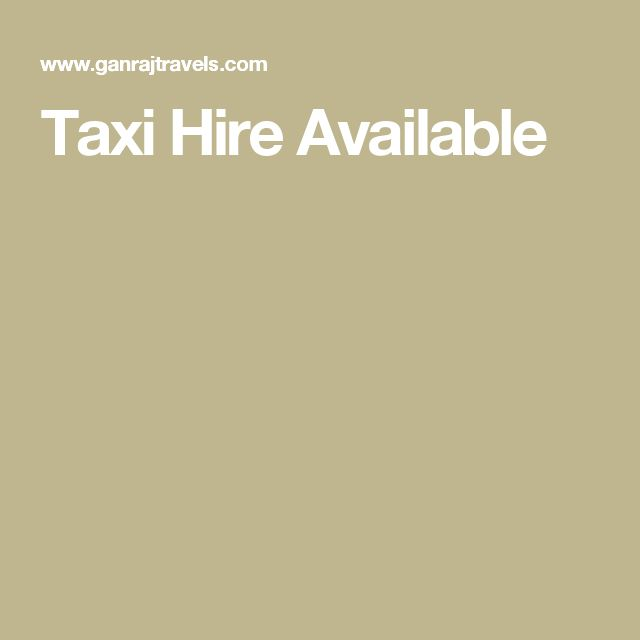 Taxi Hire Available