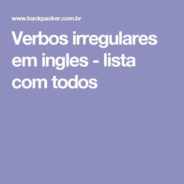 Verbos irregulares em ingles - lista com todos