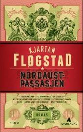 Denne må eg lese! Nordaustpassasjen - Kjartan Fløgstad