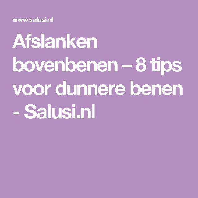 Afslanken bovenbenen – 8 tips voor dunnere benen - Salusi.nl