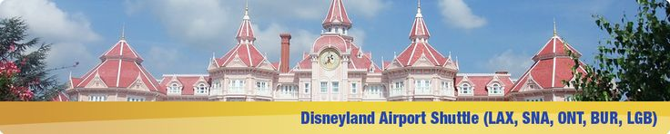 SuperShuttle Disneyland | Disneyland Airport Shuttle | Disneyland TO LAX, SNA, ONT, BUR, LGB Airport Transportation  Update: did not like service in 2013