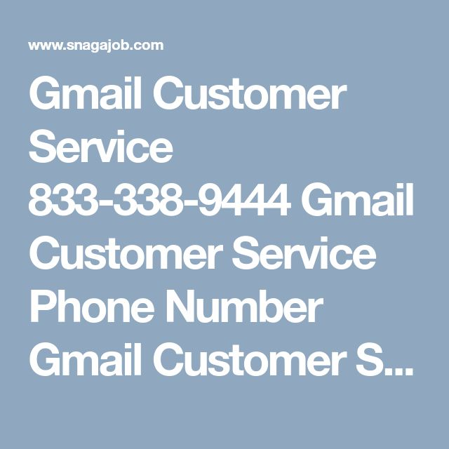 Gmail customer service 833 338 9444 gmail customer service phone number gmail customer service