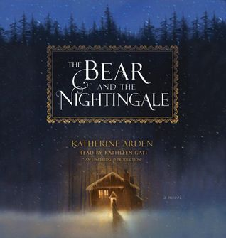 Audiobook Review: The Bear and the Nightingale by Katherine Arden