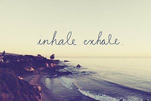 Just breathe, wherever you are.